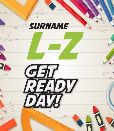 Get ready l-Z